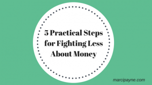 5 Practical Steps for Fighting Less About Money