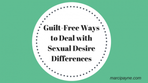 Guilt-Free Ways to Deal with Sexual Desire Differences