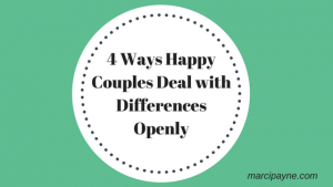 4 Ways Happy Couples Deal with Differences Openly