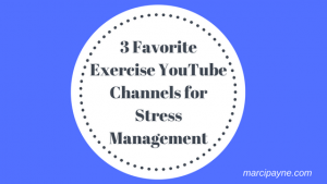 3 Favorite Exercise YouTube Channels for Stress Management