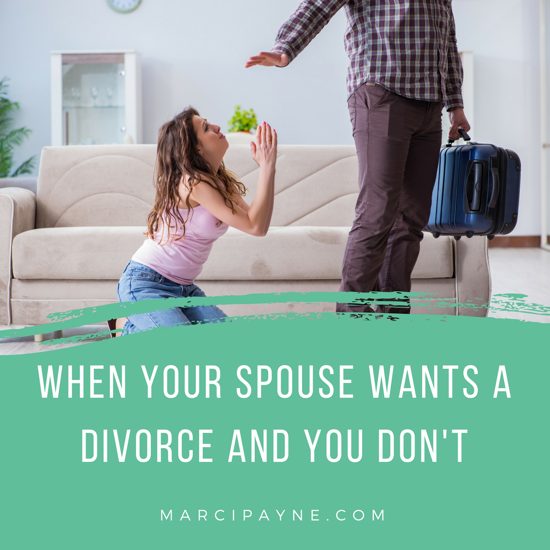 What do /not do when your spouse wants a divorce and you dont
